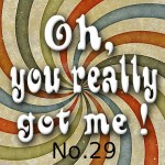 Oh you really got me!_No.29