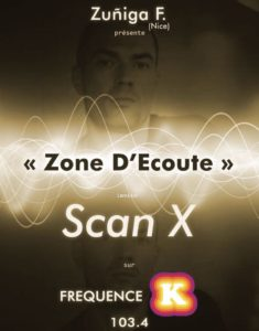 Zone d'Ecoute #7 invite Scan X